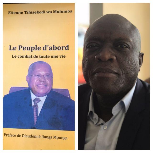 Le dernier livre d'Etienne Tshisekedi, LE PEUPLE D'ABORD.